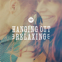 Hanging Out and Relaxing Playlist cover